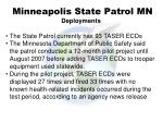 minneapolis state patrol mn deployments
