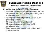 syracuse police dept ny may 2005 may 2007 field results