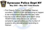 syracuse police dept ny may 2005 may 2007 field results58