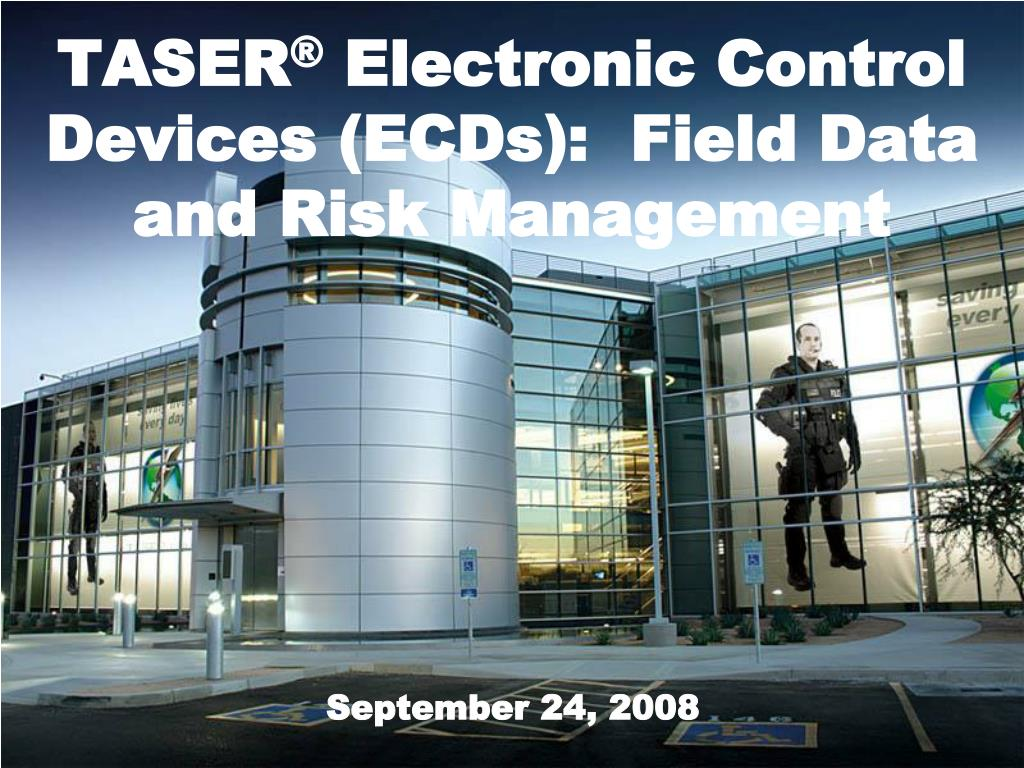 taser electronic control devices ecds field data and risk management l.