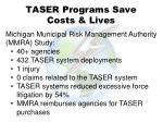 taser programs save costs lives