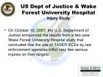us dept of justice wake forest university hospital injury study