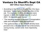 ventura co sheriff s dept ca 2007 officer injury reduction