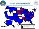 non criterion offenses