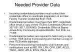 needed provider data