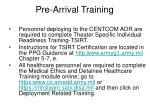 pre arrival training