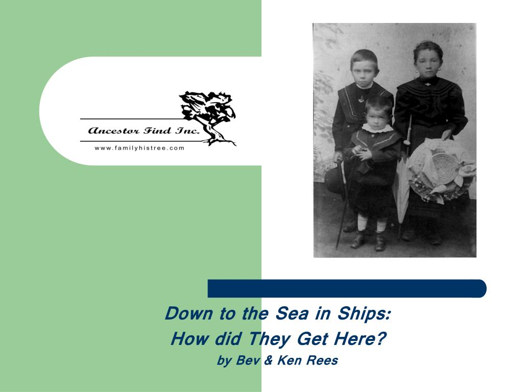 down to the sea in ships how did they get here by bev ken rees l.