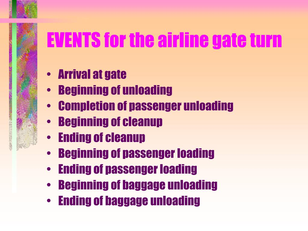 EVENTS for the airline gate turn