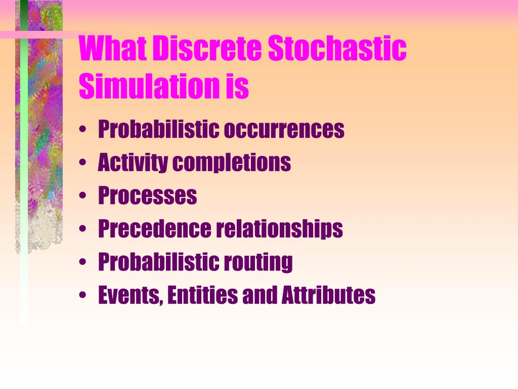 What Discrete Stochastic Simulation is