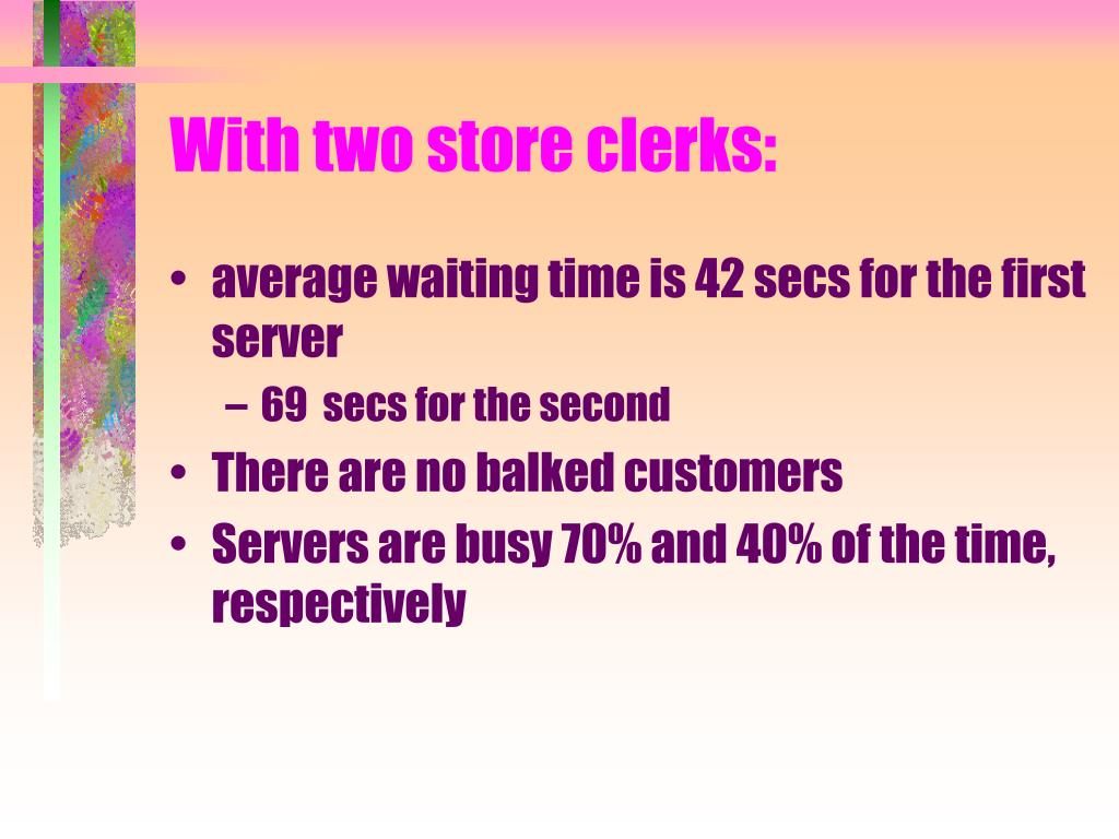 With two store clerks: