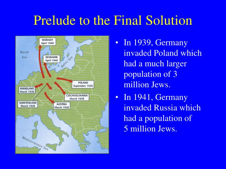 Prelude to the final solution3