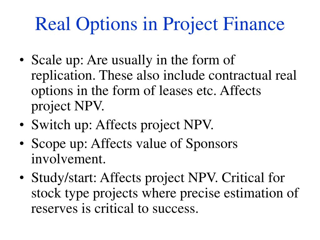 Real Options in Project Finance