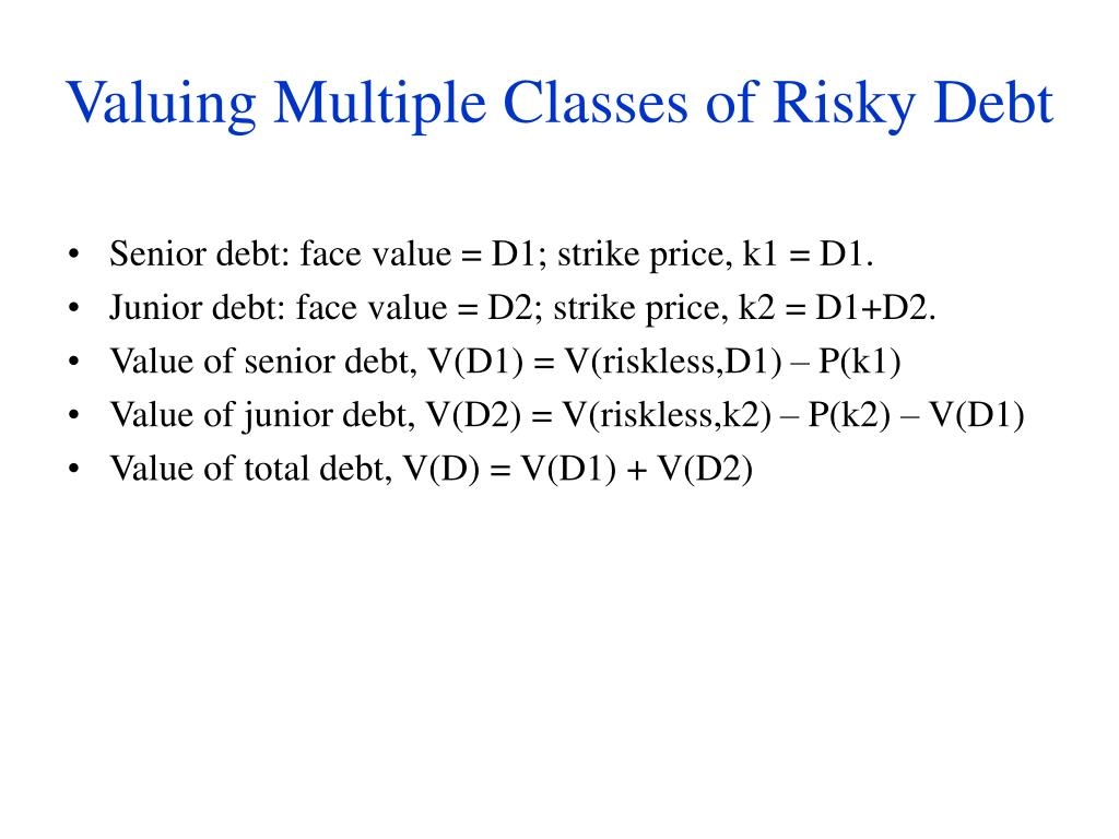 Valuing Multiple Classes of Risky Debt