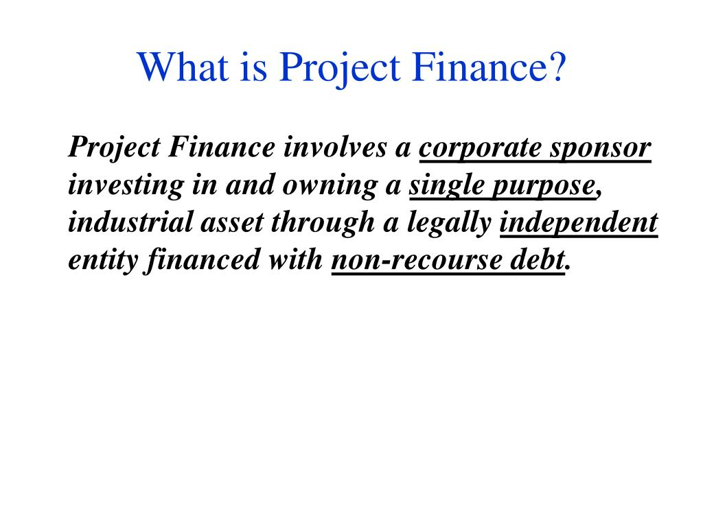 What is Project Finance?