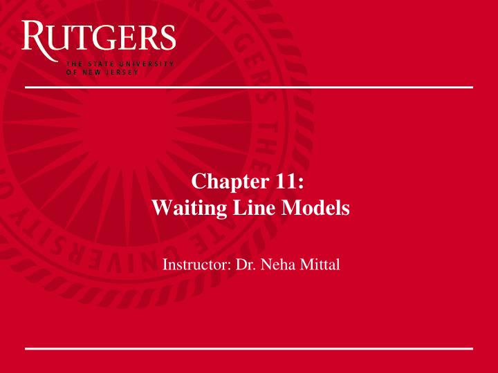 Chapter 11 waiting line models