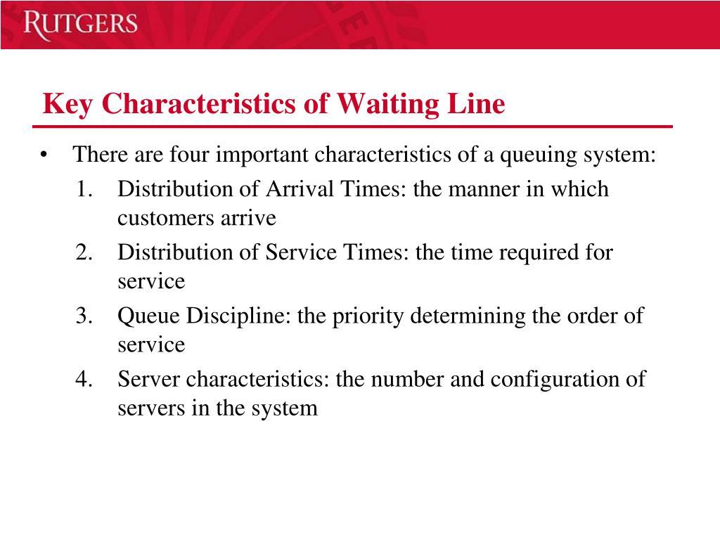 Key Characteristics of Waiting Line