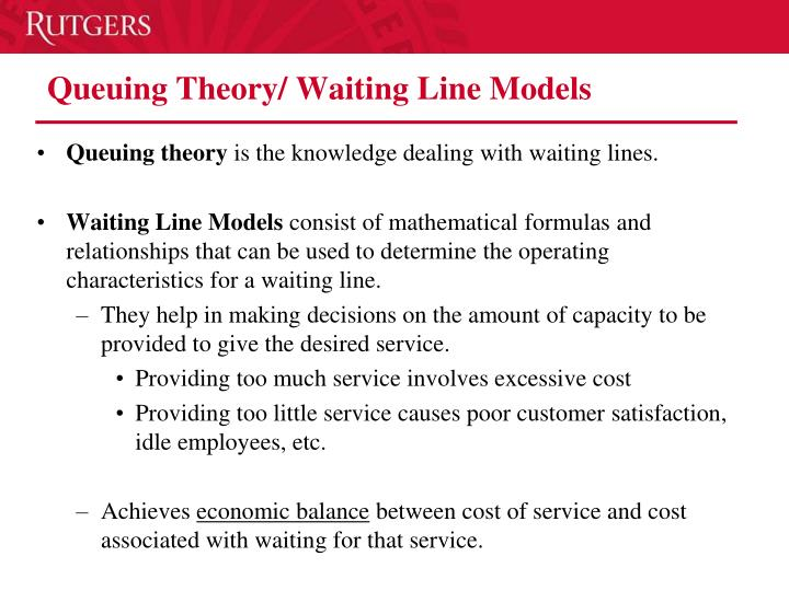 Queuing theory waiting line models