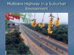 multilane highway in a suburban environment