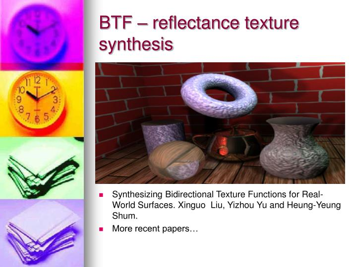 BTF – reflectance texture synthesis