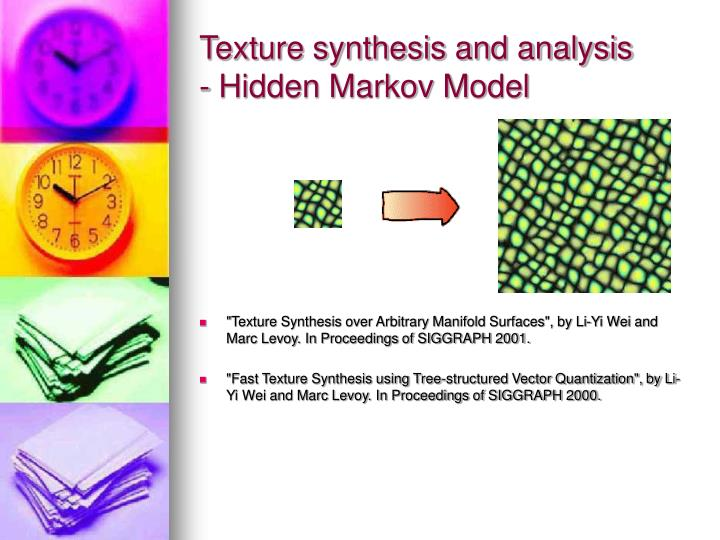 Texture synthesis and analysis