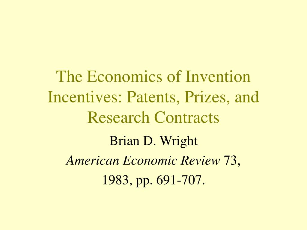 The Economics of Invention Incentives: Patents, Prizes, and Research Contracts