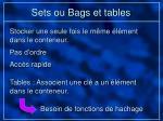 sets ou bags et tables