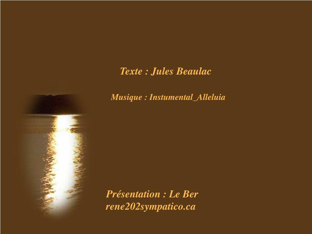 Texte : Jules Beaulac