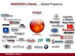 madison s clients global presence
