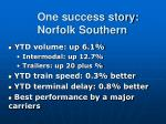 one success story norfolk southern