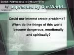 impressed by our world13