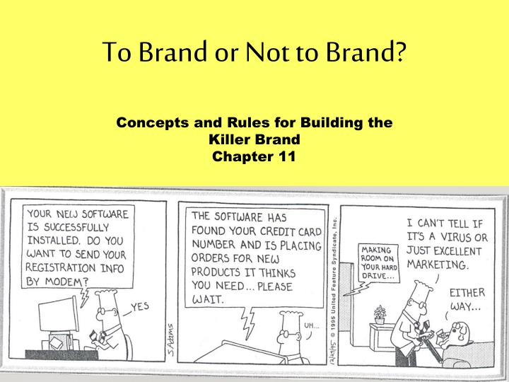 to brand or not to brand n.