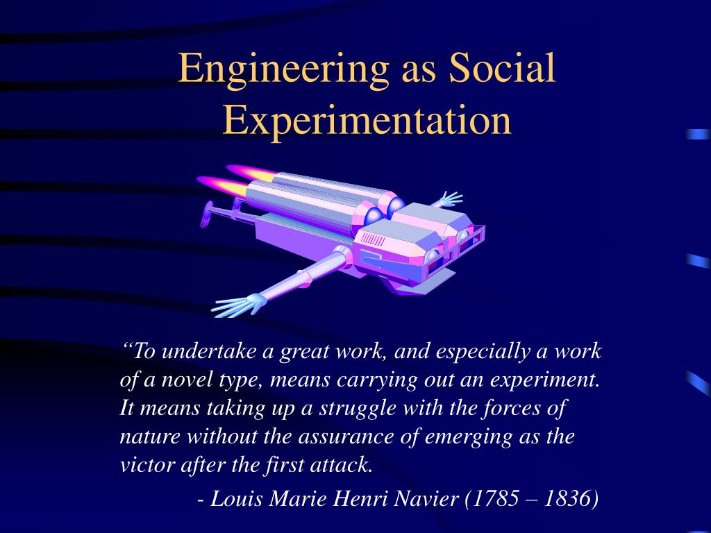engineering as social experimentation l.