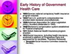 early history of government health care