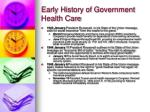 early history of government health care11
