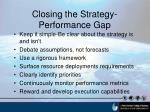 closing the strategy performance gap