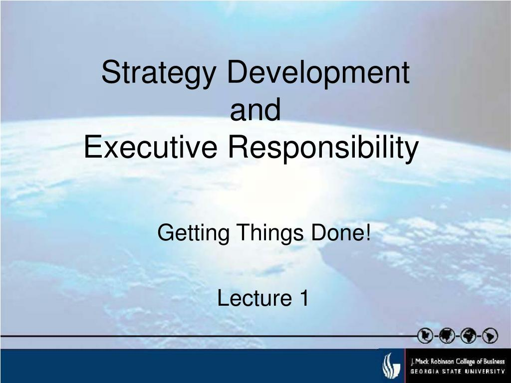 strategy development and executive responsibility l.