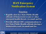 han emergency notification system