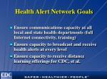 health alert network goals
