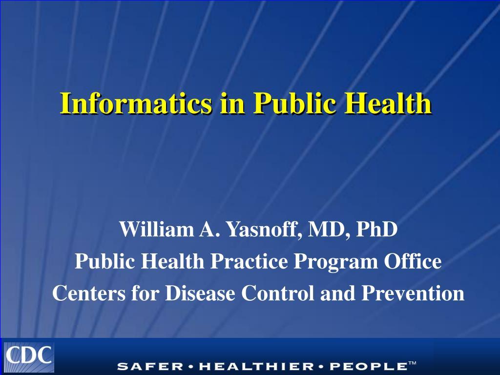 informatics in public health l.