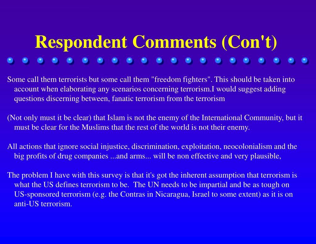 Respondent Comments (Con't)