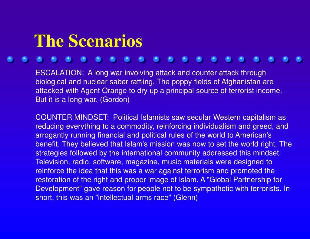 The Scenarios