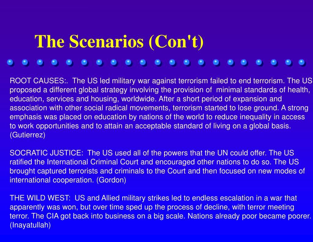 The Scenarios (Con't)