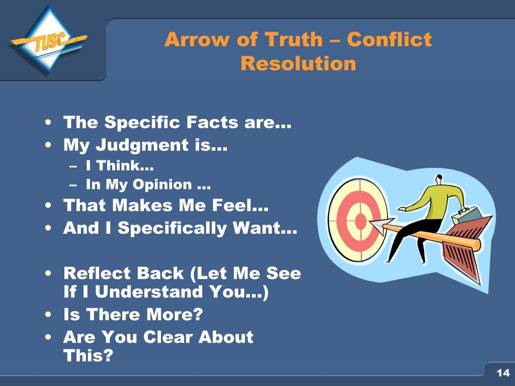 Arrow of Truth – Conflict Resolution