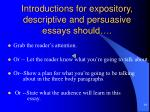 introductions for expository descriptive and persuasive essays should