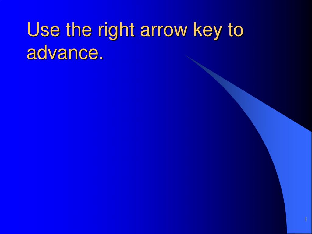 use the right arrow key to advance l.