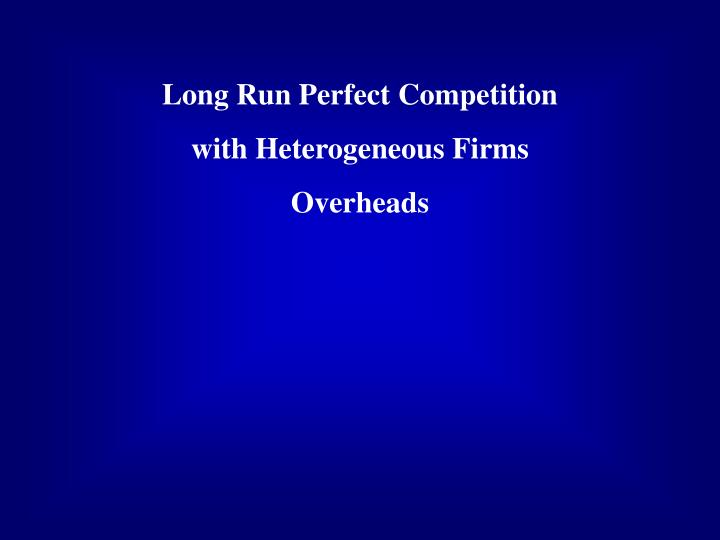 Long Run Perfect Competition
