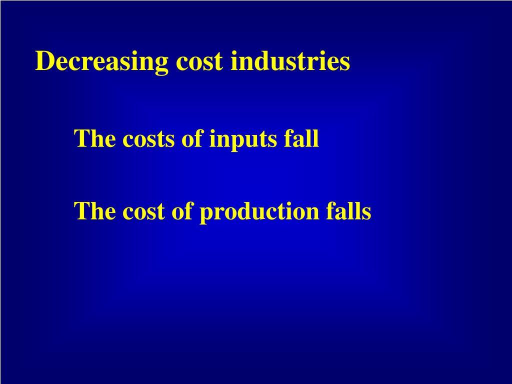 Decreasing cost industries