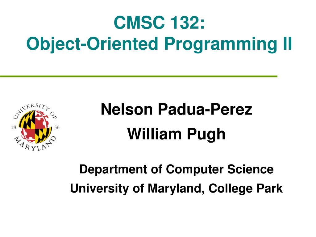 CMSC 132: