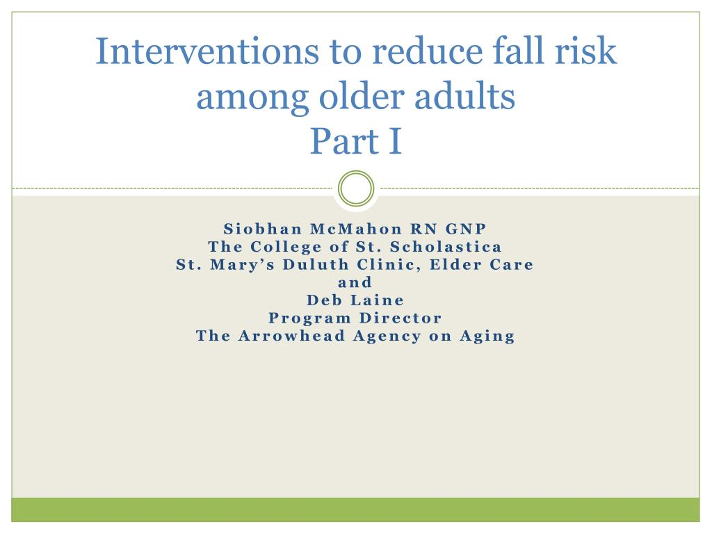 interventions to reduce fall risk among older adults part i l.