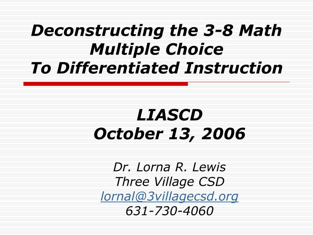 deconstructing the 3 8 math multiple choice to differentiated instruction l.